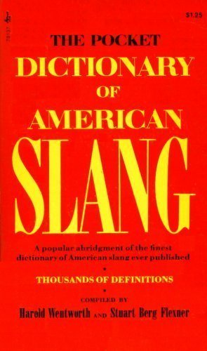 9780671781378: The Pocket Dictionary of American Slang: A Popular Abridgment of the Finest Dictionary of American Slang Ever Published