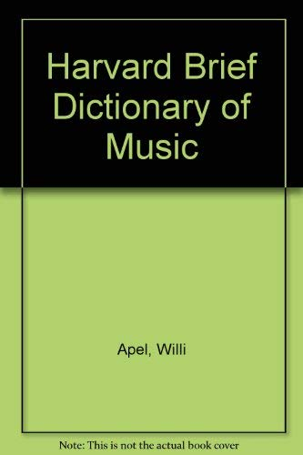 9780671781422: The Harvard Brief Dictionary of Music