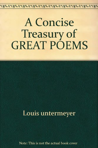 9780671781446: A Concise Treasury of GREAT POEMS