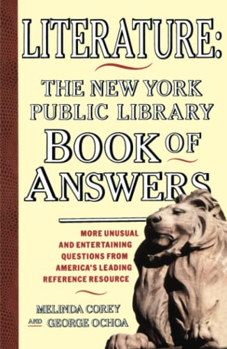 Literature: New York Public Library Book of Answers (Fireside Book) (0671781642) by Melinda Corey; George Ochoa