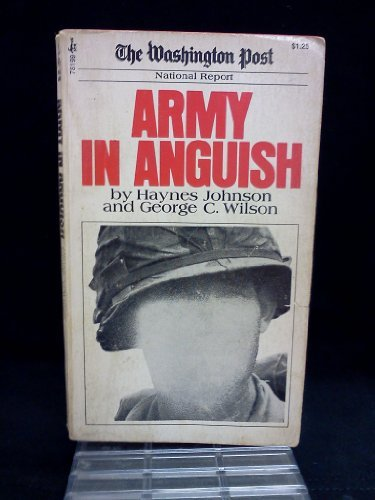 9780671781996: ARMY IN ANGUISH (The Washington post national report)