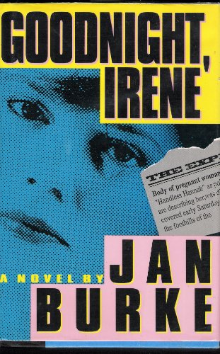Goodnight, Irene: Burke, Jan