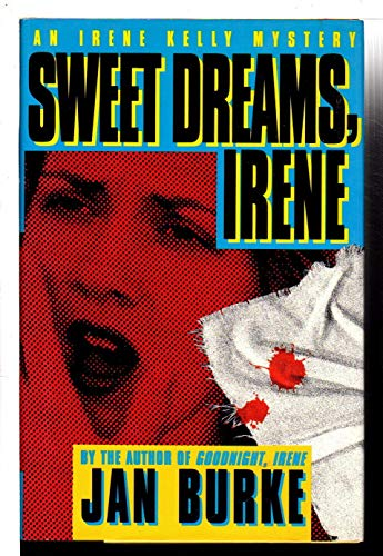 SWEET DREAM, IRENE