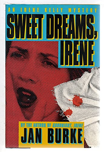 Sweet Dreams, Irene (Inscribed): Burke, Jan