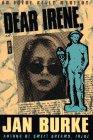 Dear Irene: An Irene Kelly Novel (Irene Kelly Mysteries): Burke, Jan