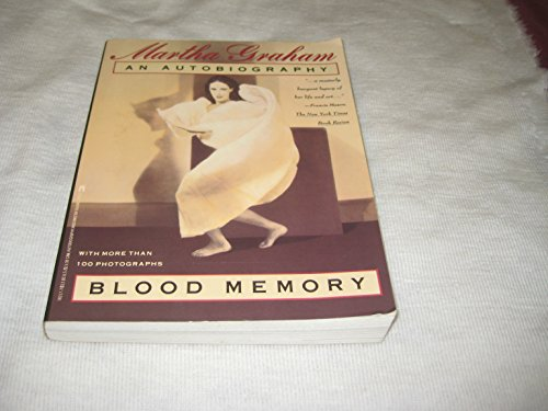 Blood Memory: An Autobiography: Graham, Martha