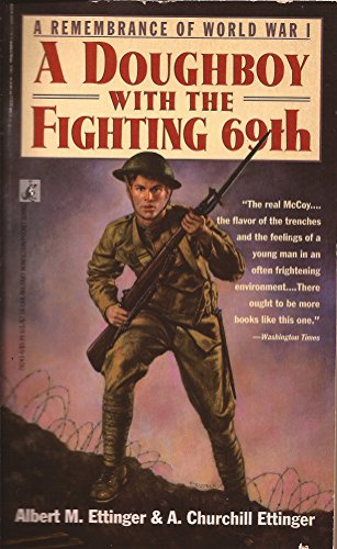 Doughboy with the Fighting 69th: Albert M. Ettinger