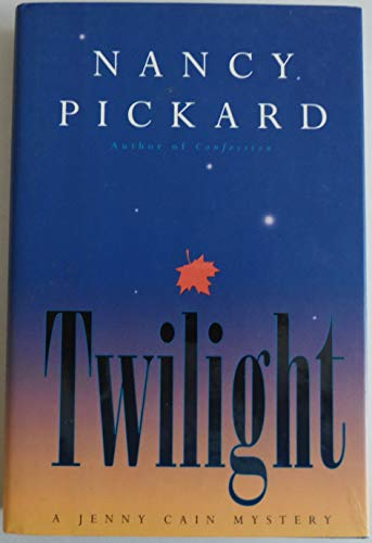 TWILIGHT (SIGNED): Pickard, Nancy
