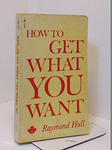 9780671783273: How to Get What You Want