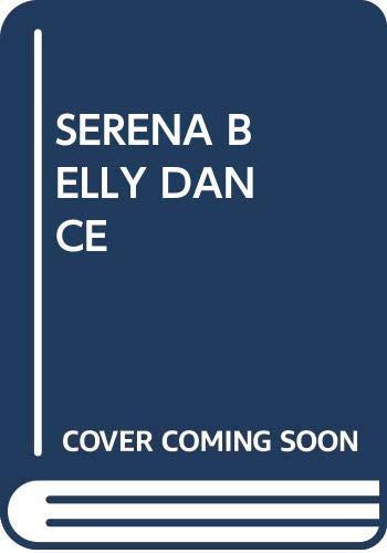 9780671783426: Serena Technique of Belly Dancing