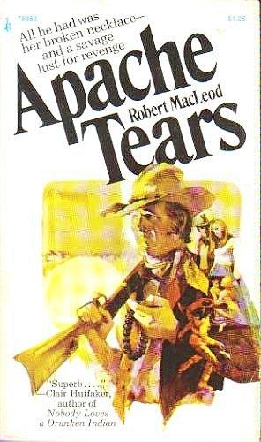 9780671783532: Apache Tears