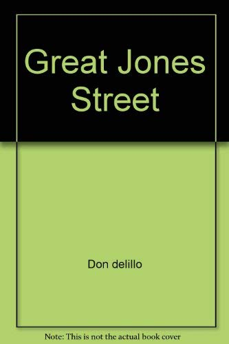 Great Jones Street: Don deLillo