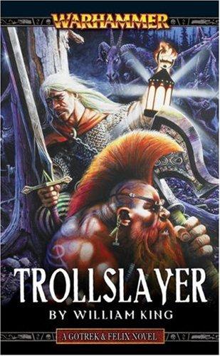 9780671783730: Trollslayer (A Gotrek & Felix novel)