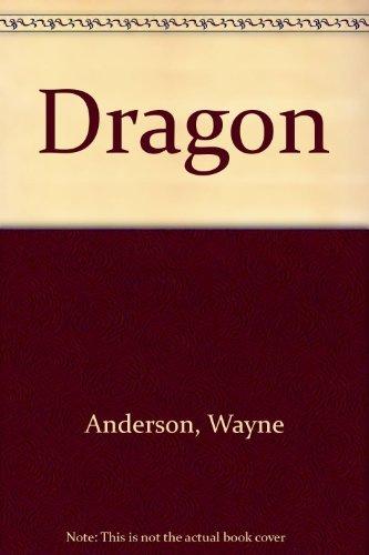 Dragon: Anderson, Wayne; Dickinson, Peter