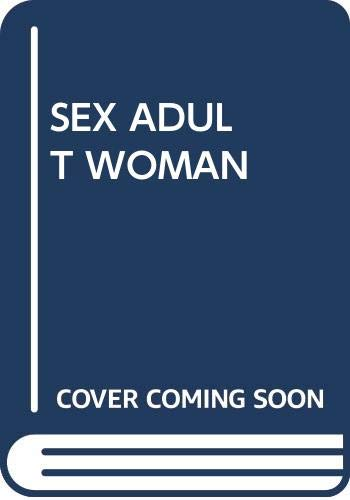 9780671784201: Sex and the Adult Woman