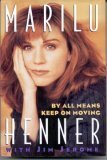 By All Means Keep on Moving: Henner, Marilu; Jerome,