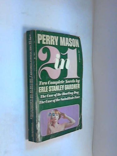 9780671784485: Perry Mason 2 in 1: The Case of the Howling Dog & The Case of the Substitute Face
