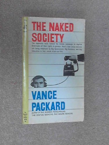 9780671784546: The Naked Society