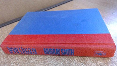 Devil's Juggler: Murray Smith