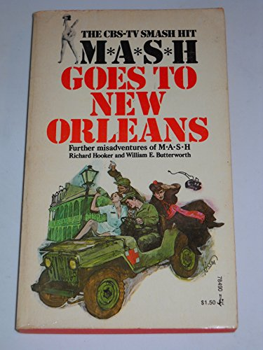MASH Goes to New Orleans: Richard Hooker and