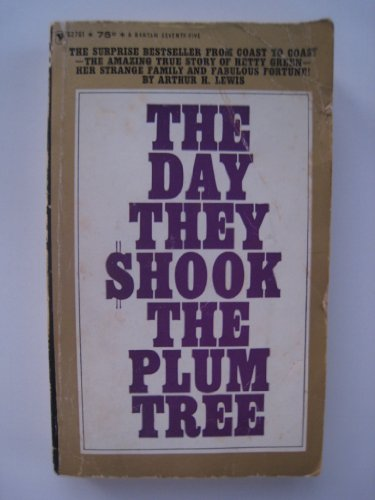 Day They Shook the Plum Tree