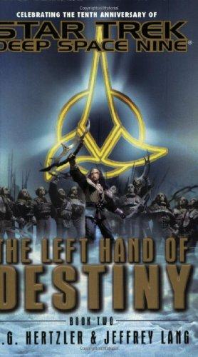 9780671784942: The Left Hand of Destiny: Bk. 2 (Star Trek: Deep Space Nine)