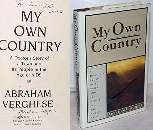 9780671785147: My Own Country: A Doctor's Story of a Town and Its People in the Age of Aids