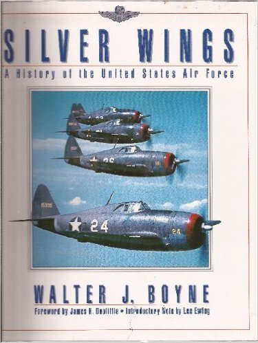 9780671785376: Silver Wings: A History of the United States Air Force
