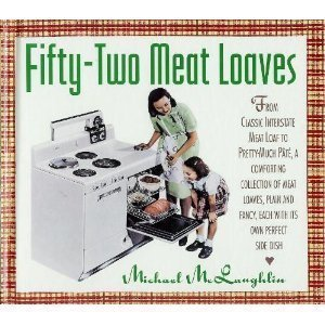 9780671785390: Fifty-Two Meat Loaves