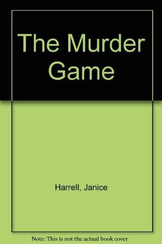 Murder Game: Murder Game: Harrell, Janice