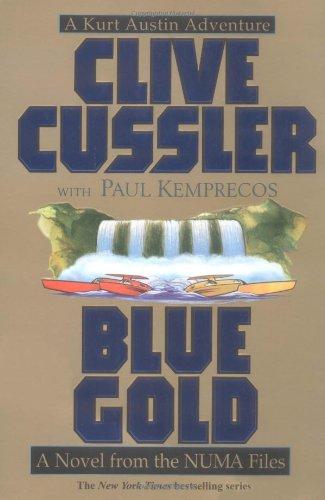 9780671785468: Blue Gold: a Numa Files Novel (Kurt Austin Adventures)