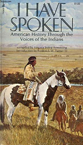 9780671785550: I Have Spoken: American History through the Voices of the Indians