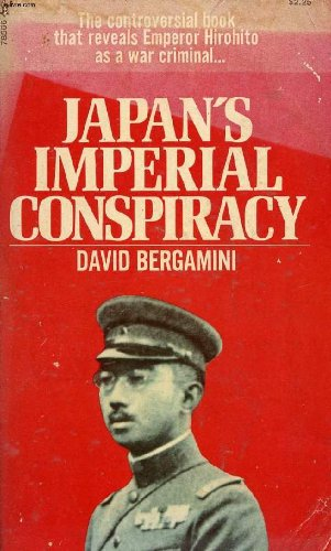 Japan's Imperial Conspiracy (9780671785666) by David bergamini