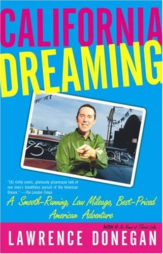 9780671785871: California Dreaming : A Smooth-Running, Low Mileage, Best-Priced American Adventure