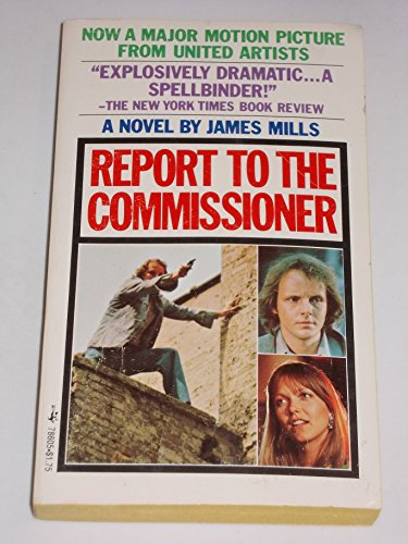 Report to the Commissioner (9780671786052) by James Mills