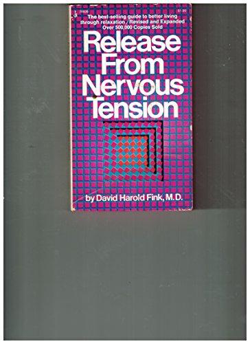 Release from Nervous Tension: David H. Fink