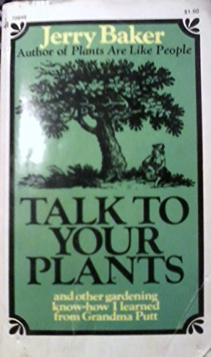 Talk to Your Plant (0671786490) by Jerry baker