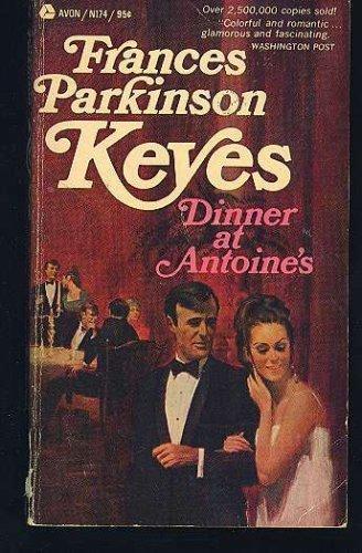 Dinner at Antoines: Francis parkinson keyes