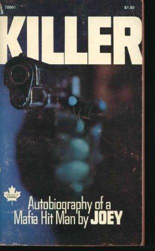 Killer: Autobiography of a Mafia Hit Man: Joey, Dave Fisher