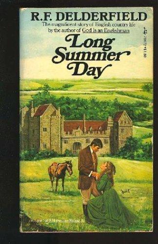 Long summer Day: R. f. delderfield