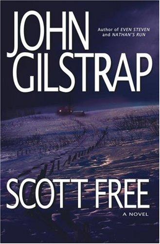 """Scott Free """" Signed """": Gilstrap, John"""