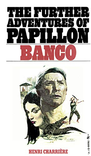 9780671786885: BANCO: THE FURTHER ADVENTURES OF PAPILLON