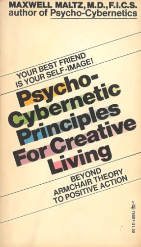 9780671786977: Psycho-Cybernetic Principles For Creative Living