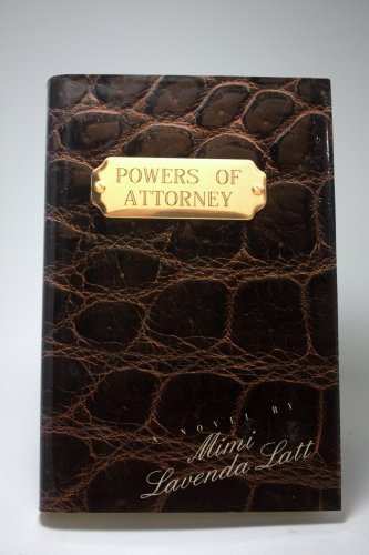 Powers of Attorney: MIMI LAVENDA LATT