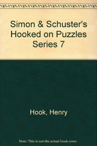 S&S Hooked on Puzzles #7 (9780671787509) by Henry Hook