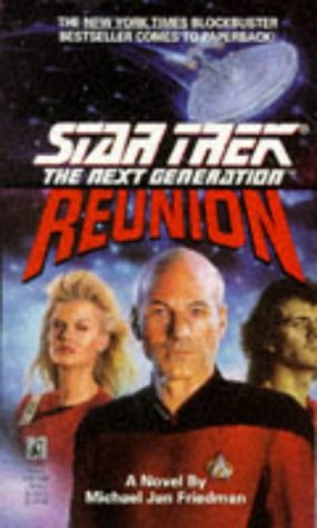 9780671787554: Star Trek - the Next Generation: Reunion