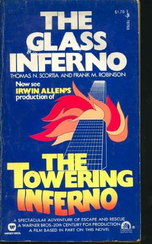 The Glass Inferno (The Towering Inferno): Scortia, Thomas N.;