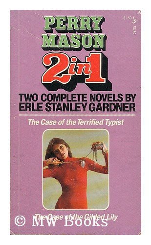9780671787806: The Case of the Terrified Typist / The Case of the Gilded Lily (Perry Mason 2 in 1)