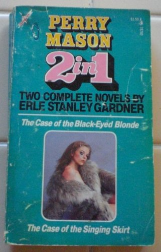 9780671787820: The Case of the Black-Eyed Blonde/The Case of the Singing Skirt (Perry Mason 2 in 1)