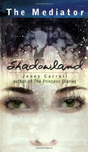 Shadowland (The Mediator): Carroll, Jenny
